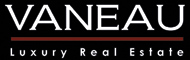VANEAU LUXURY REAL ESTATE